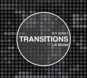L.A. Sound SFX Library - Transitions 001 Sound Pack Post Production Audio