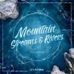 Mountain Streams & Rivers Collection