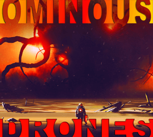 Ominous Drones – Horror Ambiences & Textures
